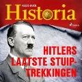 Bekijk details van Hitlers laatste stuiptrekkingen