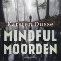Bekijk details van Mindful Moorden