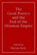 Bekijk details van The great powers and the end of the Ottoman Empire