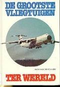 Bekijk details van De grootste vliegtuigen ter wereld