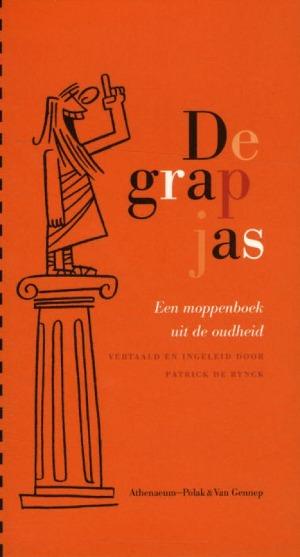 Bekijk details van De grapjas; een moppenboek uit de oudheid