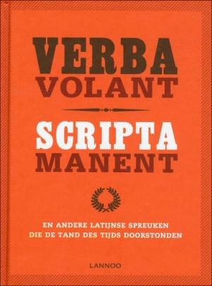 Bekijk details van Verba volant, scripta manent en andere Latijnse spreuken die de tand des tijds doorstonden