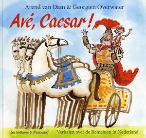 Bekijk details van Avé, Caesar!; verhalen over de Romeinen in Nederland
