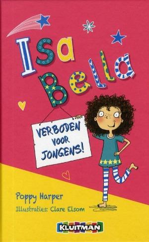 Bekijk details van Isa Bella; verboden voor jongens!