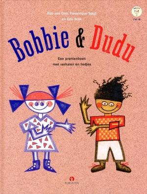 Bekijk details van Bobbie & Dudu; een prentenboek met verhalen en liedjes