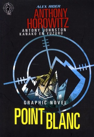 Bekijk details van Point Blanc; graphic novel