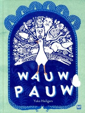 Bekijk details van Wauw pauw