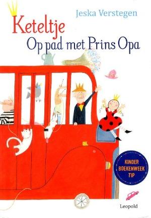 Bekijk details van Keteltje; op pad met Prins Opa