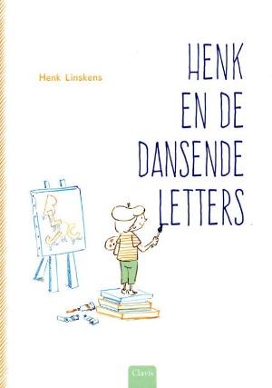 Bekijk details van Henk en de dansende letters