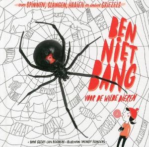 Bekijk details van Ben niet bang voor de wilde dieren; over spinnen, slangen, haaien en andere griezels