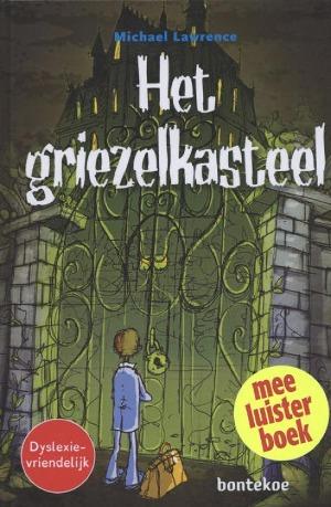 Het griezelkasteel - Meeluisterboek