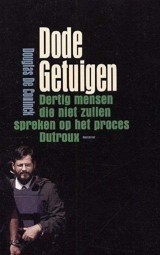 Dode getuigen - Douglas De Coninck | gedrukt boek | Bibliotheek.nl