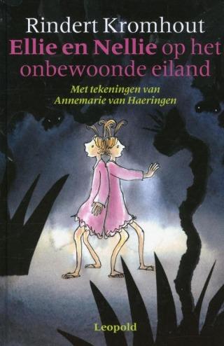 Ellie en Nellie op het onbewoonde eiland – Rindert Kromhout